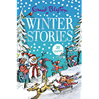 Winter Stories: Contains 30 classic tales (Bumper Short Story Collections Book 14)