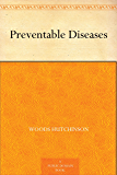 Preventable Diseases (English Edition)