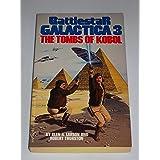 Battlestar Galactica 3 Tombs of Kobol