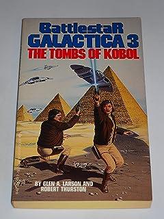Greetings from earth battlestar galactica glen a larson ron battlestar galactica 3 tombs of kobol m4hsunfo
