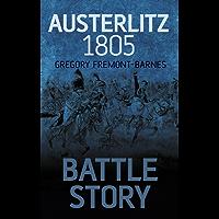 Battle Story: Austerlitz 1805