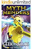 Geek vs Talos (Myth Menders Book 3)
