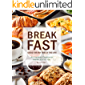 Breakfast Ideas for Any Time of The Day!: An Inspiring Cookbook Made Just for You