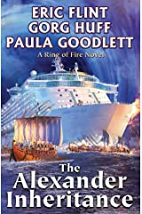 The Alexander Inheritance (Ring of Fire universe Book 2) Kindle Edition