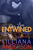 Our Lives Entwined (Entwined Series Book Two)