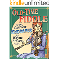 Old-Time Fiddle for the Complete Ignoramus! book cover