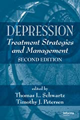 Depression: Treatment Strategies and Management (Medical Psychiatry Series Book 42) Kindle Edition