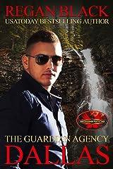 Dallas: Brotherhood Protectors World (The Guardian Agency) Kindle Edition