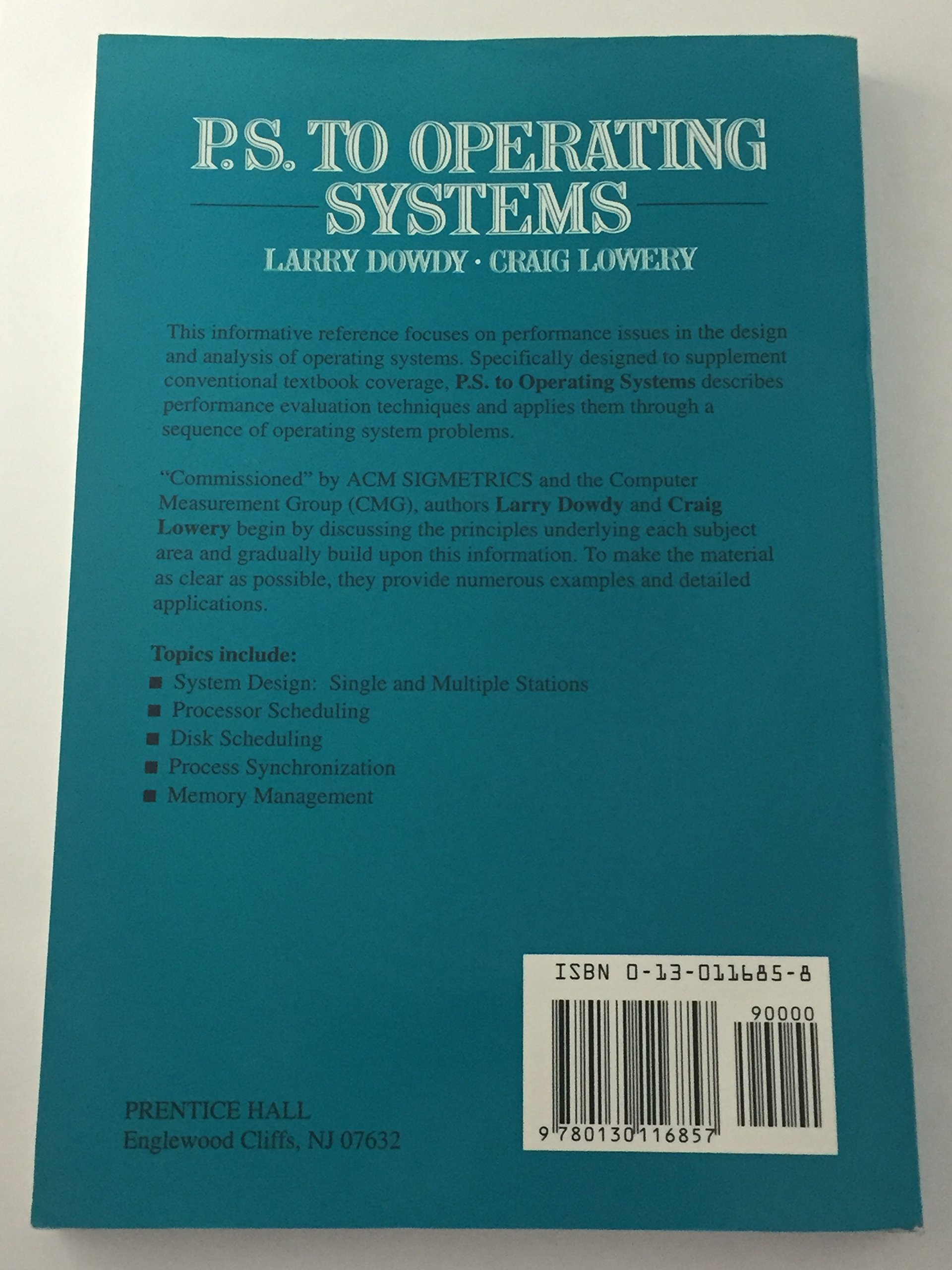 P S  to Operating Systems: Larry Dowdy, Craig Lowery: 9780130116857