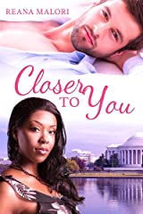 Closer to You Kindle Edition