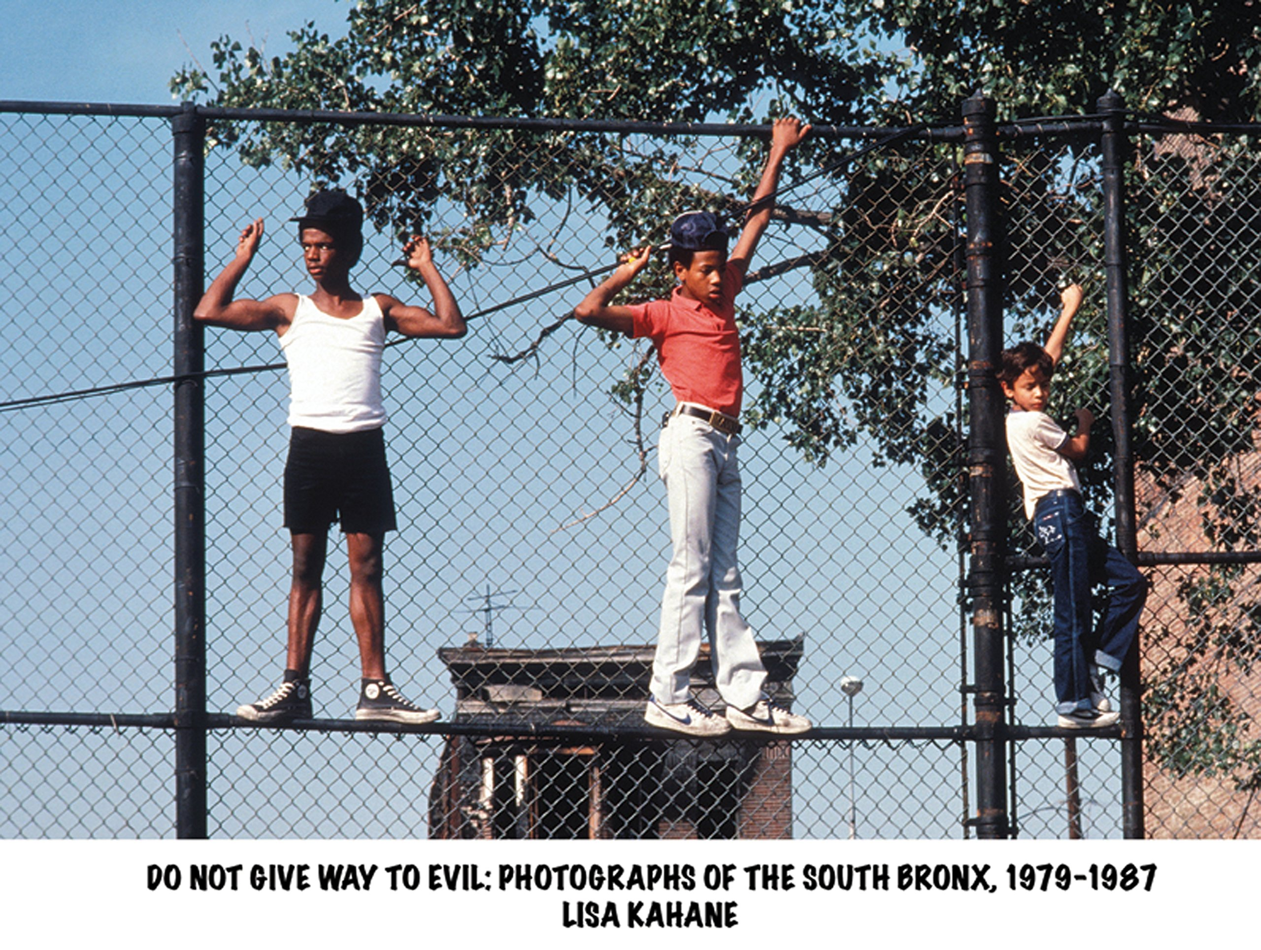 Download Do Not Give Way To Evil: Photographs of the South Bronx, 1979-1987 ebook