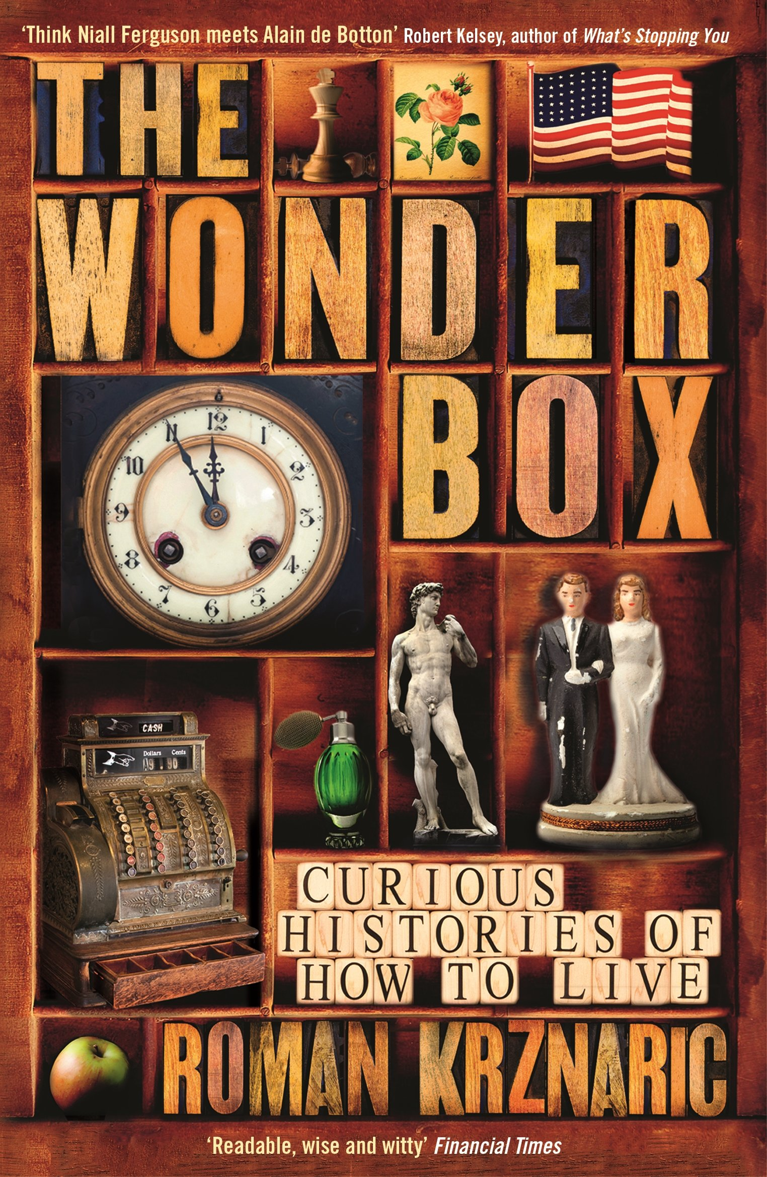 The Wonderbox: Curious Histories Of How To Live: Roman Krznaric:  9781846683930: Amazon: Books