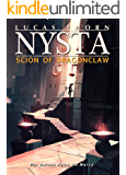 Nysta: Scion of Dragonclaw (The Shadow Realm Book 9)
