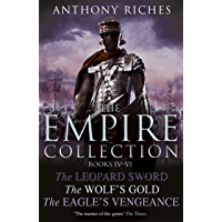 The Empire Collection Volume II: The Leopard Sword, The Wolf's Gold, The Eagle's Vengeance (English Edition)