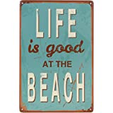 "Uniquelover Life Is Good At Beach Retro Vintage Tin Sign 12"" X 8"""