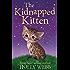 The Kidnapped Kitten (Holly Webb Animal Stories)