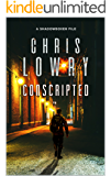 CONSCRIPTED: an Action Thriller (a Shadowboxer file Book 1)