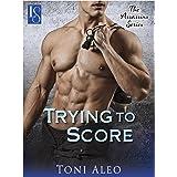 Trying to Score: An Assassins Novel (The Assassins Series Book 2)