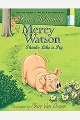 Mercy Watson Thinks Like a Pig Kindle Edition