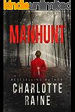 Manhunt (A Tia Blackburn Thriller Book 1)