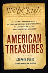 American Treasures: The Secret Efforts to Save the Declaration of Independence, the Constitution, and the Gettysburg Address Hardcover