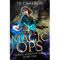 Magic Ops: An Urban Fantasy Action Adventure (Federal Agents of Magic Book 1) (English Edition)