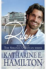 Riley: Book Two of the Siblings O'Rifcan Series Kindle Edition