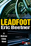 Leadfoot (A McGraw Crime Novel Book 2)