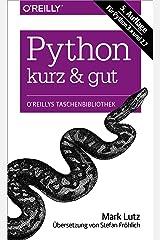 Python kurz & gut (German Edition) Kindle Edition