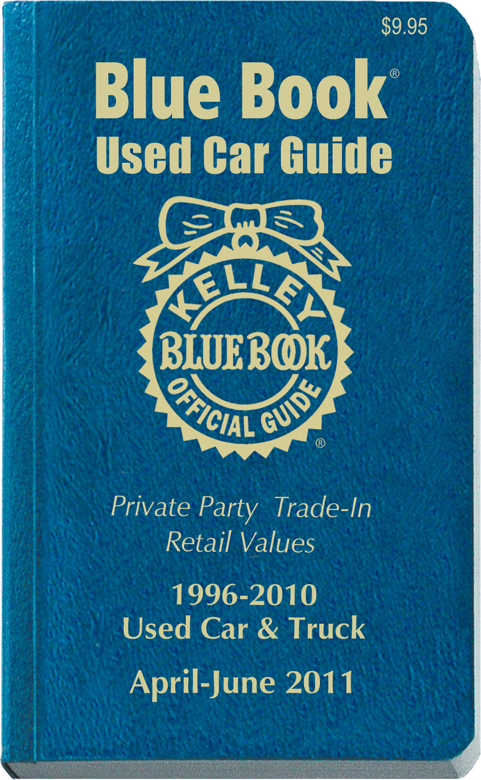 Kelley Blue Book Used Car Guide, April-June 2011: Consumer Edition ...