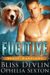Fugitive (Beast Warriors Book 1) Kindle Edition