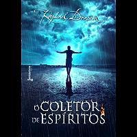 O Coletor de Espíritos