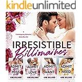 Irresistible Billionaires : A Contemporary Romance Series Box Set