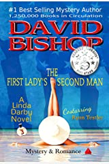 The First Lady's Second Man: A Linda Darby Mystery Book 3 Kindle Edition