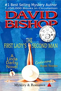 The First Lady's Second Man: A Linda Darby Mystery Book 3