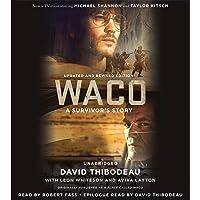 Waco: A Survivor's Story