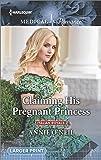 Claiming His Pregnant Princess (Italian Royals)