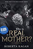 Who Is The Real Mother?: Book One in the Eidel's Story Series (English Edition)