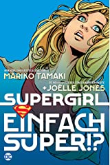 Supergirl: Einfach super!? (German Edition) Kindle Edition