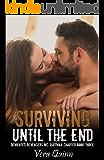 Surviving Until The End (Demented Revengers MC: Quitman Chapter Book 3)