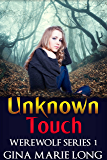 Unknown Touch: Werewolf Series, 1
