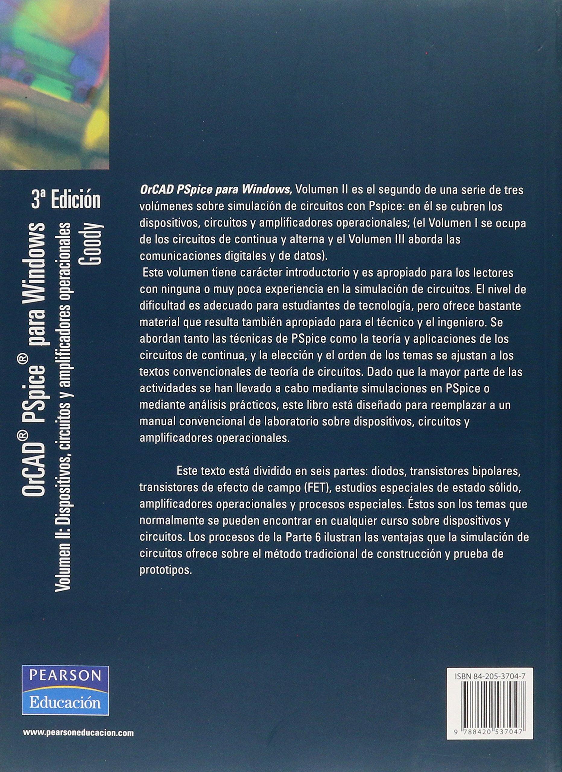 Orcad pspice con analisís de circuitos y amplificadores op. Fuera de colección Out of series: Amazon.es: Roy W. Goody: Libros