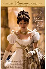 A Midwinter Ball (Timeless Regency Collection Book 2) Kindle Edition