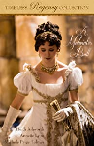 A Midwinter Ball (Timeless Regency Collection Book 2)