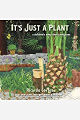 It's Just a Plant: A Children's Story about Marijuana, Updated Edition Kindle Edition