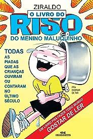 O Livro do Riso do Menino Maluquinho: Todas as Piadas que as Crianças Ouviram ou Contaram no Último Século (Coleção Menino Ma
