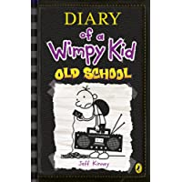 Diary of a Wimpy Kid: Old School (Diary of a Wimpy Kid Book 10)