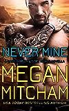 Never Mine: A Base Branch Novella (Titan World)
