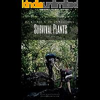 80 Edible and 20 Dangerous Survival Plants: in Australia