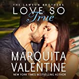 Love So True: The Lawson Brothers Book 2